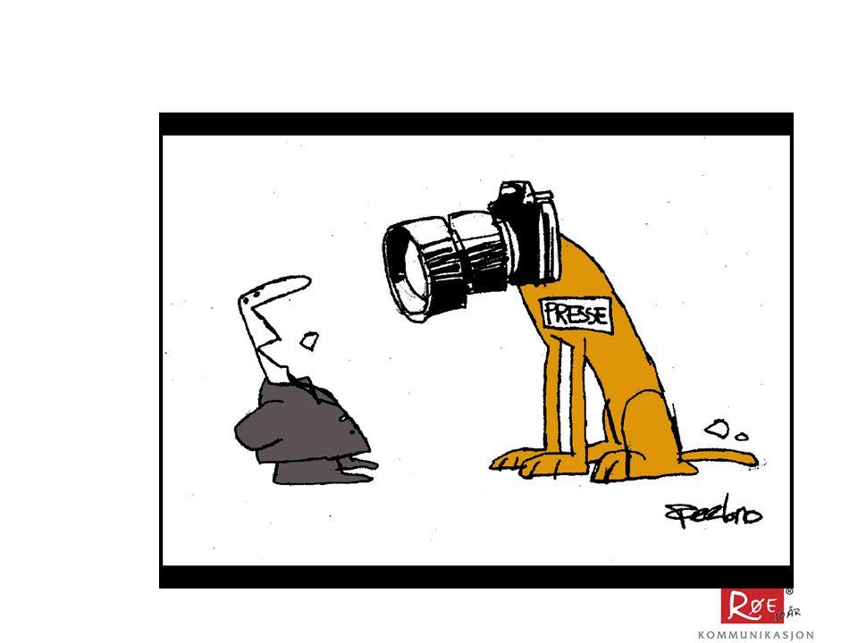 Mediekontakt Slik arbeider media Velg riktig redaksjon Slik oppnår du mediedekning  Når media banker på