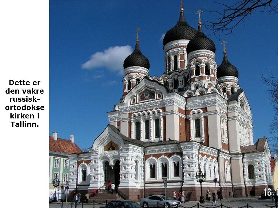 Dette er den vakre russisk- ortodokse kirken i Tallinn.