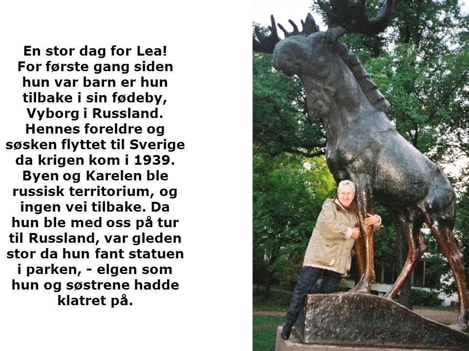 En stor dag for Lea! For første gang siden hun var barn er hun tilbake i sin fødeby, Vyborg i Russland. Hennes foreldre og søsken flyttet til Sverige
