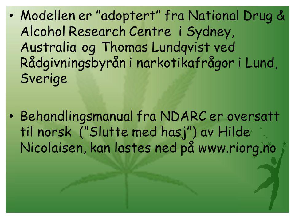 """• Modellen er """"adoptert"""" fra National Drug & Alcohol Research Centre i Sydney, Australia og Thomas Lundqvist ved Rådgivningsbyrån i narkotikafrågor i"""