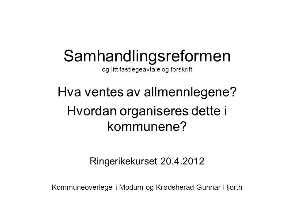 Didaktiske problemer også på sykehusene •Det er avtalt regler for hvordan pasienter skal overføres fra sykehus til kommune.