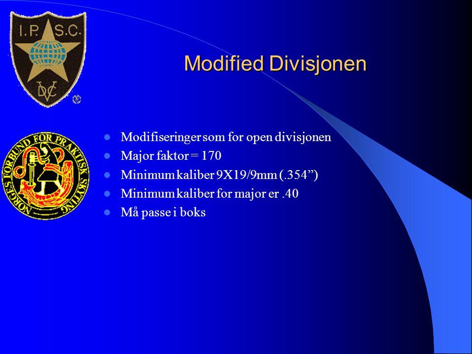 """Modified Divisjonen  Modifiseringer som for open divisjonen  Major faktor = 170  Minimum kaliber 9X19/9mm (.354"""")  Minimum kaliber for major er.40"""