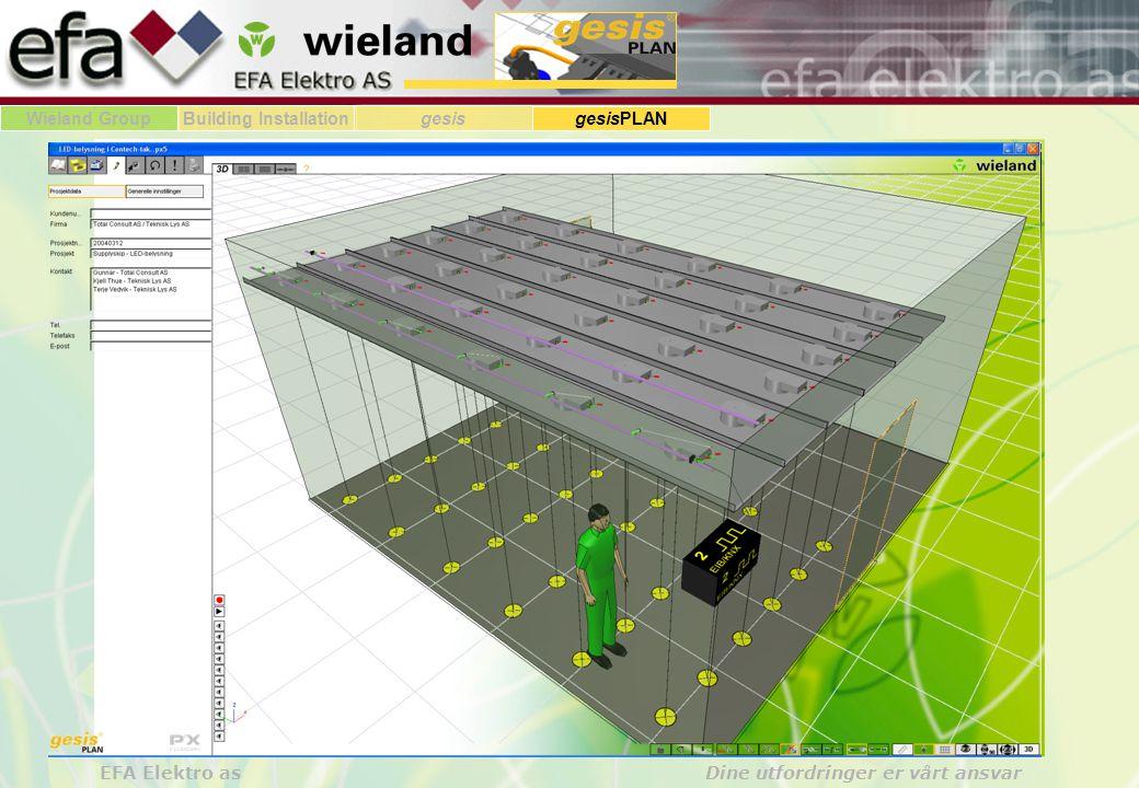 Wieland GroupBuilding Installationgesis gesisPLAN EFA Elektro as Dine utfordringer er vårt ansvar