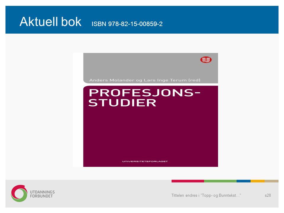 Aktuell bok ISBN 978-82-15-00859-2 Tittelen endres i
