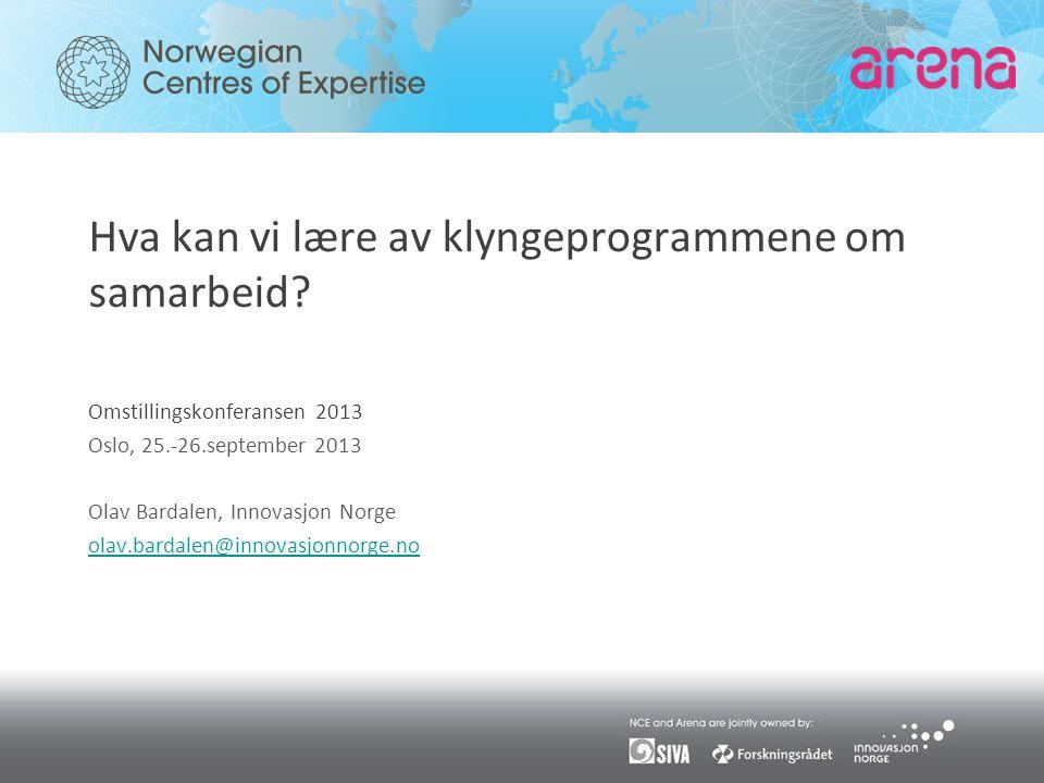 Omstillingskonferansen 2013 Oslo, 25.-26.september 2013 Olav Bardalen, Innovasjon Norge olav.bardalen@innovasjonnorge.no