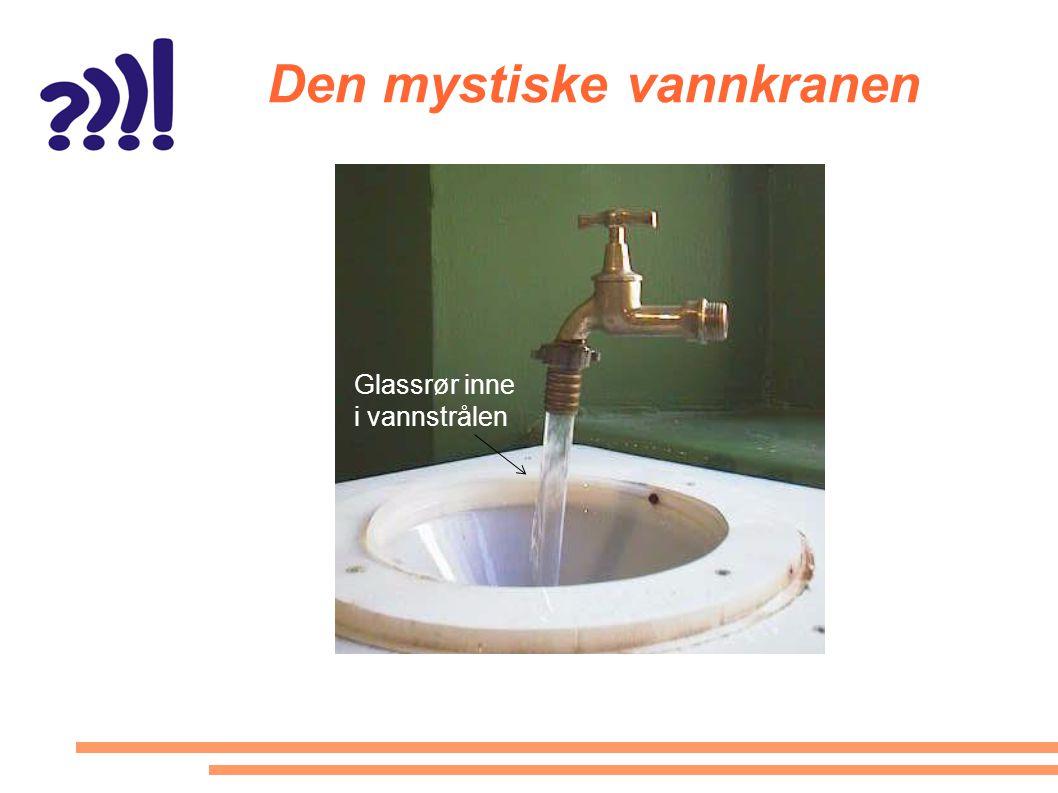 Den mystiske vannkranen Glassrør inne i vannstrålen