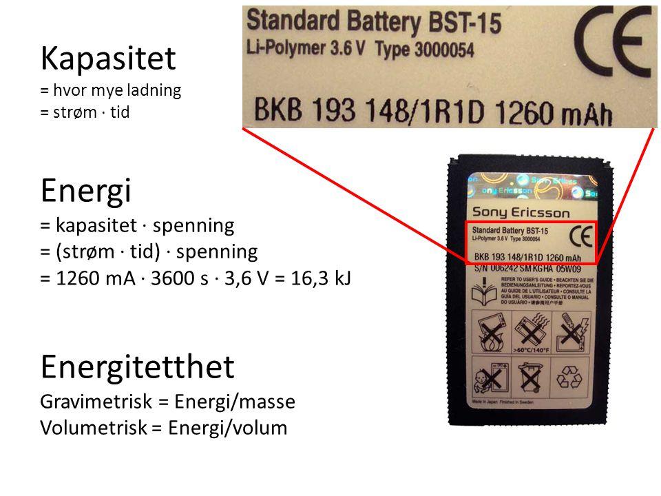 Kapasitet = hvor mye ladning = strøm · tid Energi = kapasitet · spenning = (strøm · tid) · spenning = 1260 mA · 3600 s · 3,6 V = 16,3 kJ Energitetthet