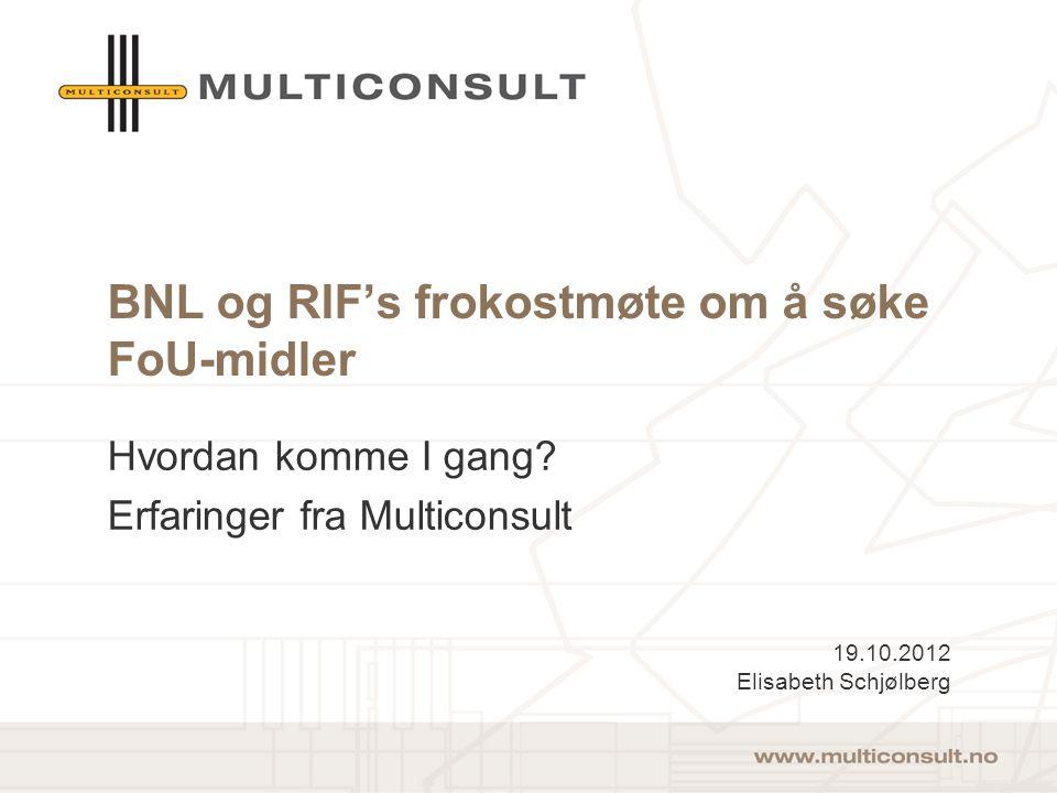 BNL og RIF's frokostmøte om å søke FoU-midler Hvordan komme I gang.