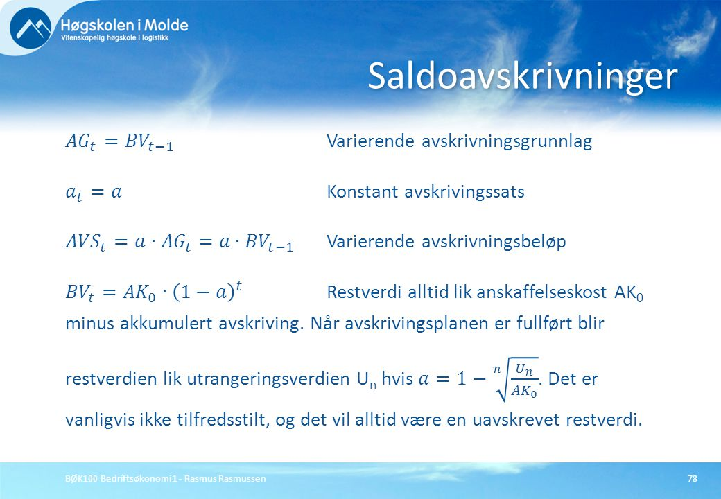 BØK100 Bedriftsøkonomi 1 - Rasmus Rasmussen78 Saldoavskrivninger