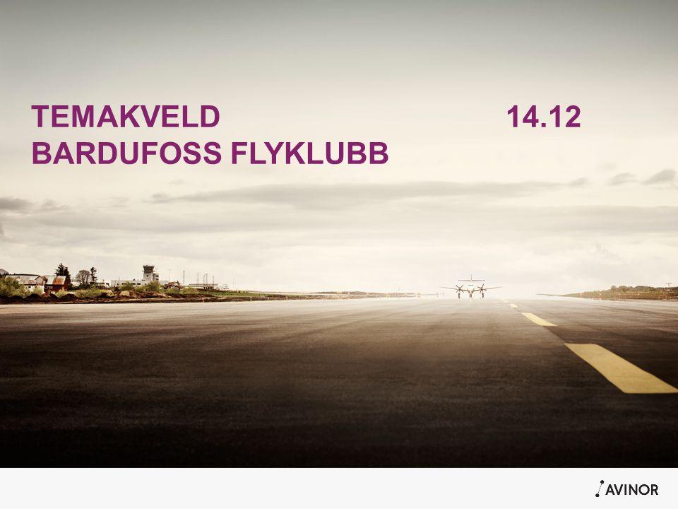 TEMAKVELD14.12 BARDUFOSS FLYKLUBB