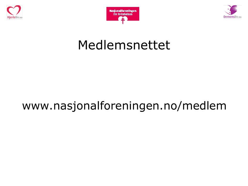 Medlemsnettet www.nasjonalforeningen.no/medlem