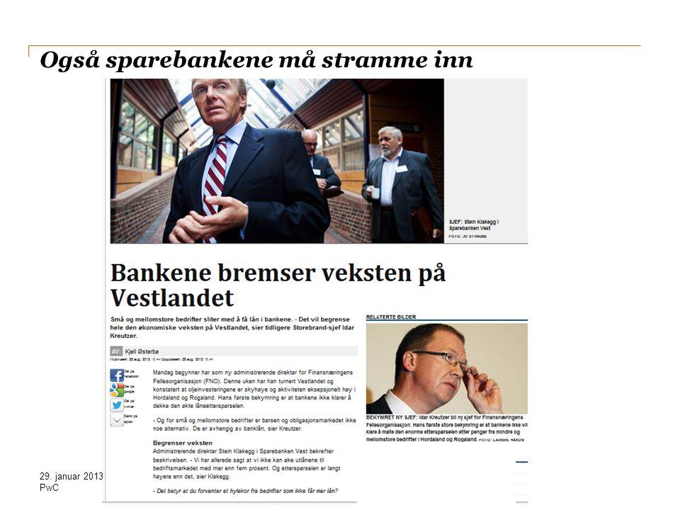 PwC Også sparebankene må stramme inn 29. januar 2013