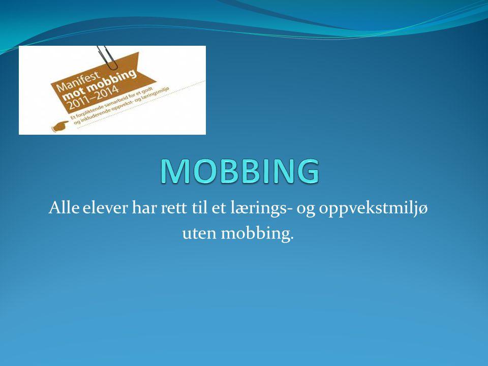 Mobbing er et begrep som benyttes i ulike sammenhenger.
