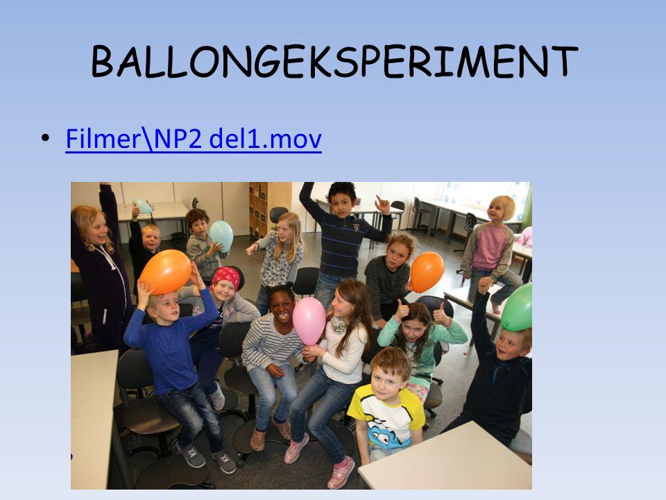 BALLONGEKSPERIMENT • Filmer\NP2 del1.mov Filmer\NP2 del1.mov
