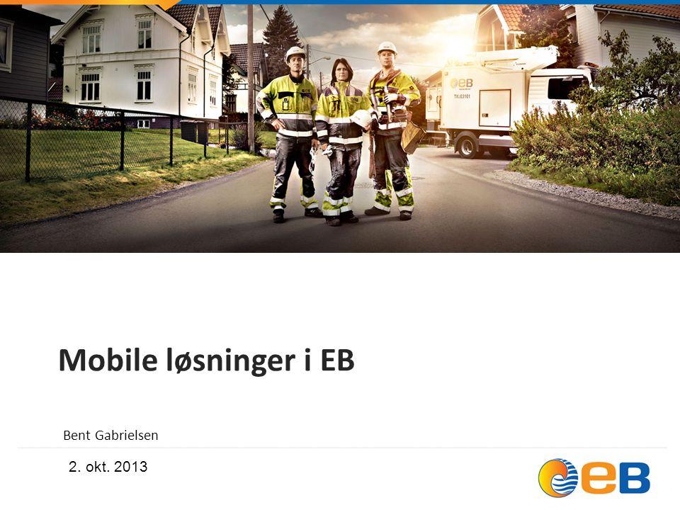 Mobile løsninger i EB Bent Gabrielsen 2. okt. 2013