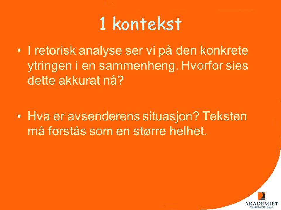 Kritikk mot analysemodellen •Retorisk tekstanalyse baserer seg på tolkerens forståelse, kunnskap, forskningsinteresse og vilje til å tolke teksten.
