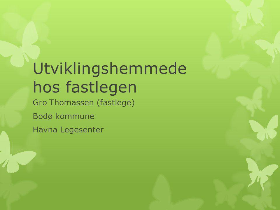 Utviklingshemmede hos fastlegen Gro Thomassen (fastlege) Bodø kommune Havna Legesenter