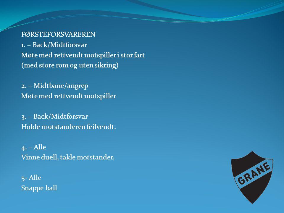FØRSTEFORSVAREREN 1.