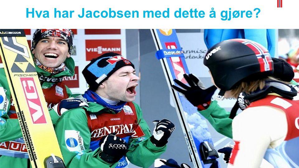 Hva har Jacobsen med dette å gjøre? Erik Aas Andersen Tore Øvregård