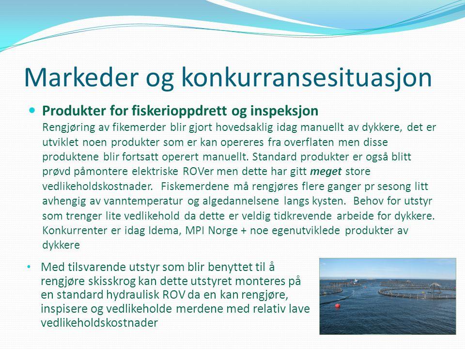 Markeder og konkurransesituasjon  Produkter for fiskerioppdrett og inspeksjon Rengjøring av fikemerder blir gjort hovedsaklig idag manuellt av dykker