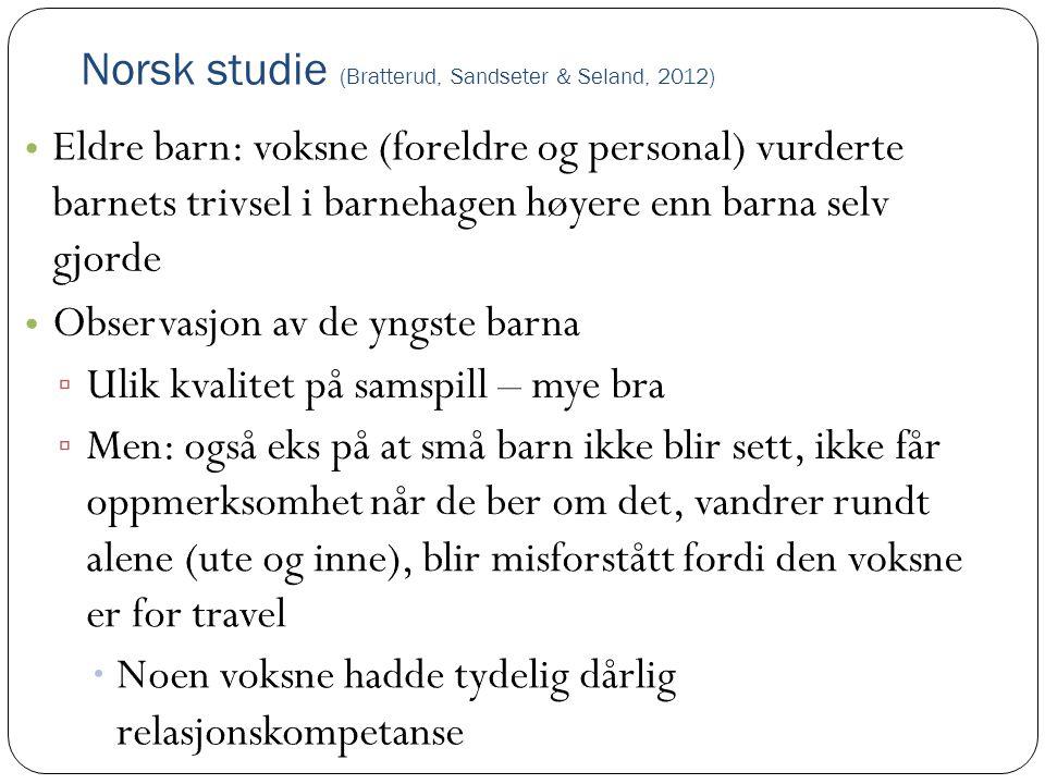 Norsk studie (Bratterud, Sandseter & Seland, 2012)