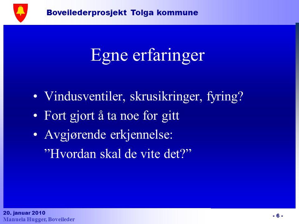 Boveilederprosjekt Tolga kommune 20. januar 2010 - 27 - Brannvern