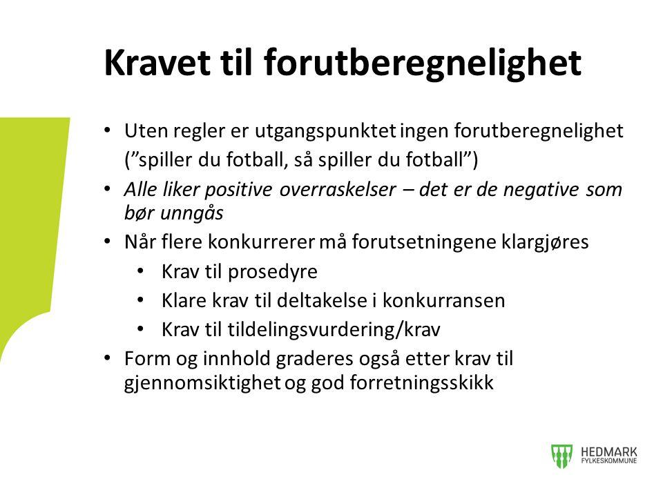 """• Uten regler er utgangspunktet ingen forutberegnelighet (""""spiller du fotball, så spiller du fotball"""") • Alle liker positive overraskelser – det er de"""