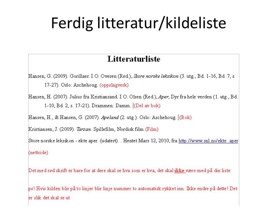 Ferdig litteratur/kildeliste