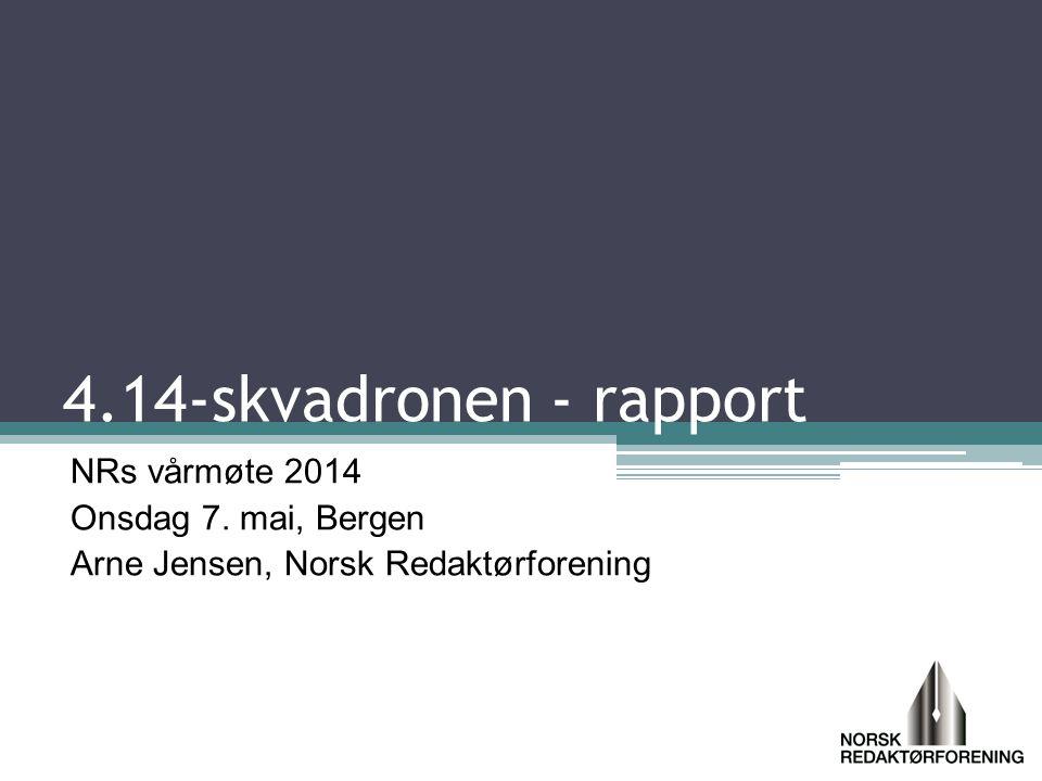 4.14-skvadronen - rapport NRs vårmøte 2014 Onsdag 7.