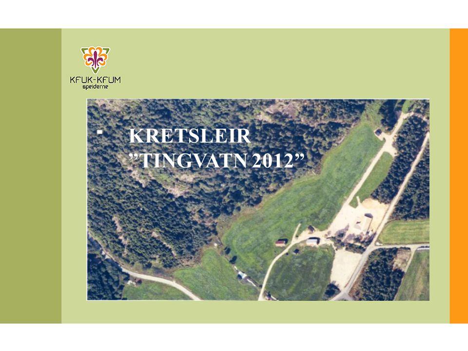 """KRETSLEIR """"TINGVATN 2012"""""""