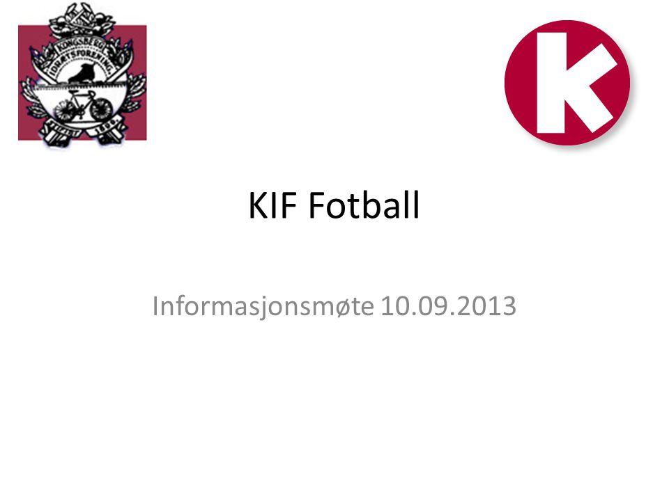 KIF Fotball Informasjonsmøte 10.09.2013