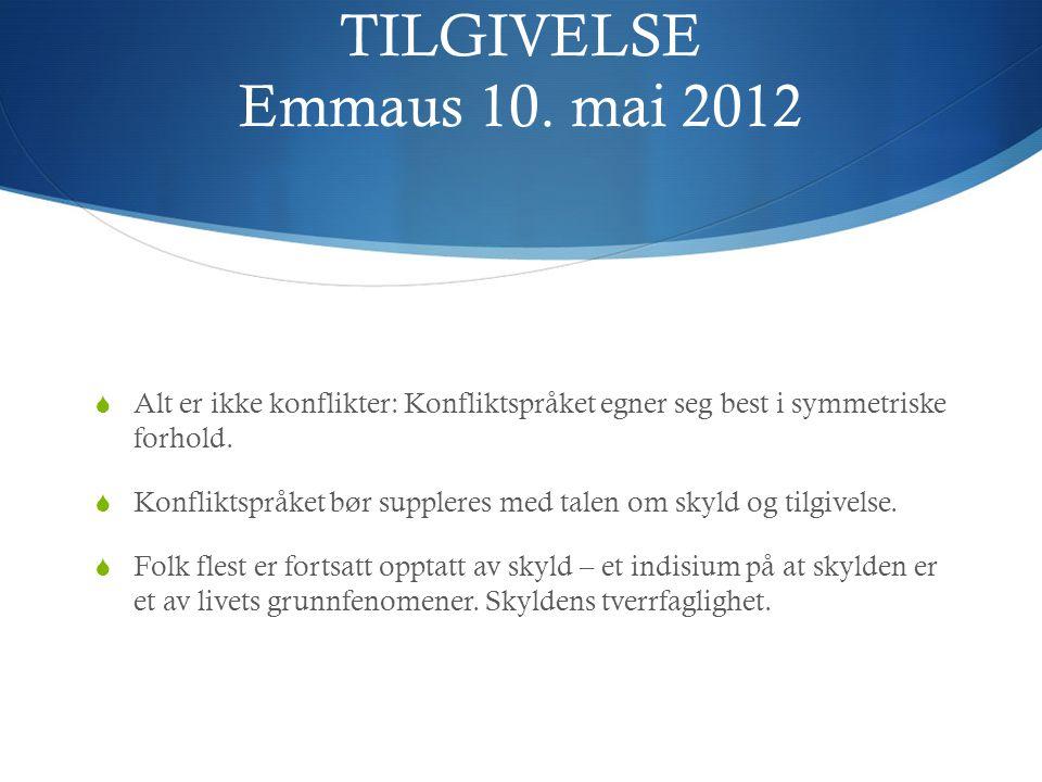 TILGIVELSE Emmaus 10.