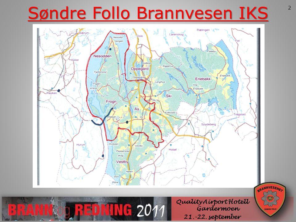 SØNDRE FOLLO BRANNVESEN IKS Quality Airport Hotell Gardermoen 21.-22. september Søndre Follo Brannvesen IKS 2