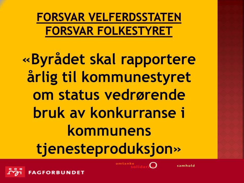 Byrådet ønsker full konkurranseutsetting i Tromsø kommune  Byrådet foreslår at hele kommunen skal organiseres etter bestiller-utførermodellen  Samtlige enheter og de fleste oppgaver i Tromsø kommune kan konkurranseutsettes, i følge notatet fra Byrådet.