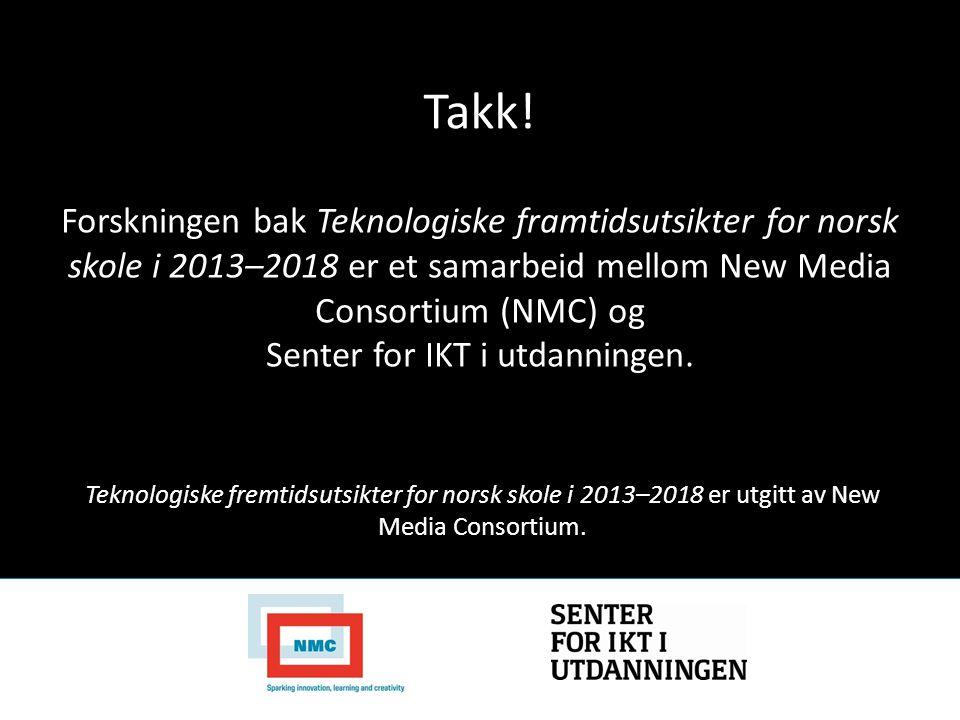 Teknologiske fremtidsutsikter for norsk skole i 2013–2018 er utgitt av New Media Consortium. Forskningen bak Teknologiske framtidsutsikter for norsk s