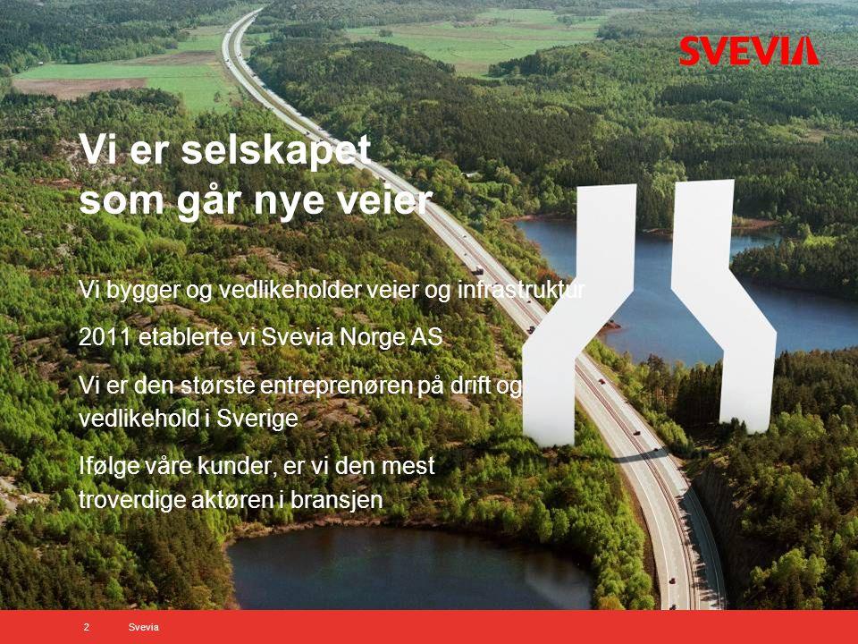 Våre kunder i 2012 Trafikverket 4 505 mill.SEK Kommuner 1 430 mill.