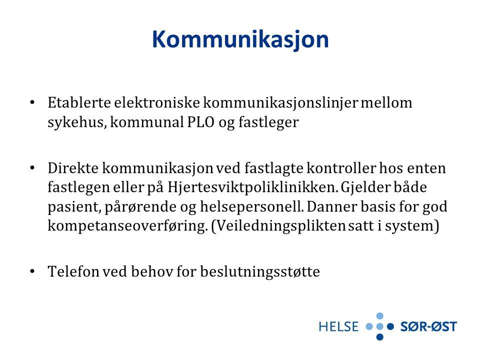 Kommunikasjon • Etablerte elektroniske kommunikasjonslinjer mellom sykehus, kommunal PLO og fastleger • Direkte kommunikasjon ved fastlagte kontroller hos enten fastlegen eller på Hjertesviktpoliklinikken.