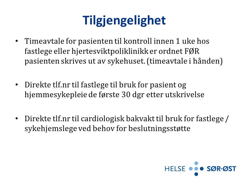 Tilgjengelighet • Timeavtale for pasienten til kontroll innen 1 uke hos fastlege eller hjertesviktpoliklinikk er ordnet FØR pasienten skrives ut av sykehuset.