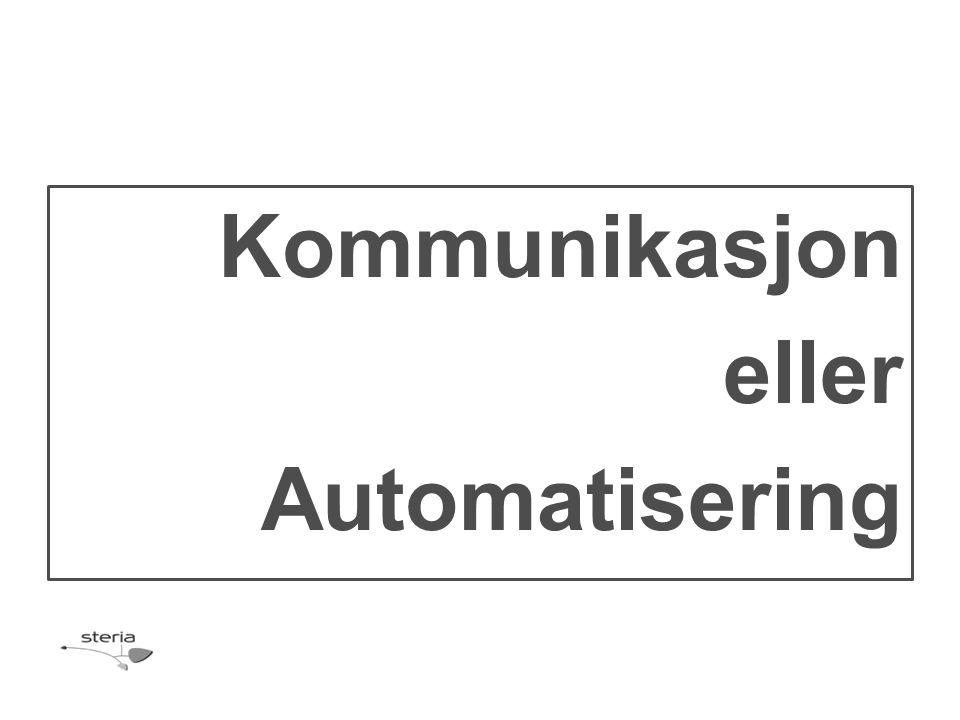 Kommunikasjon eller Automatisering