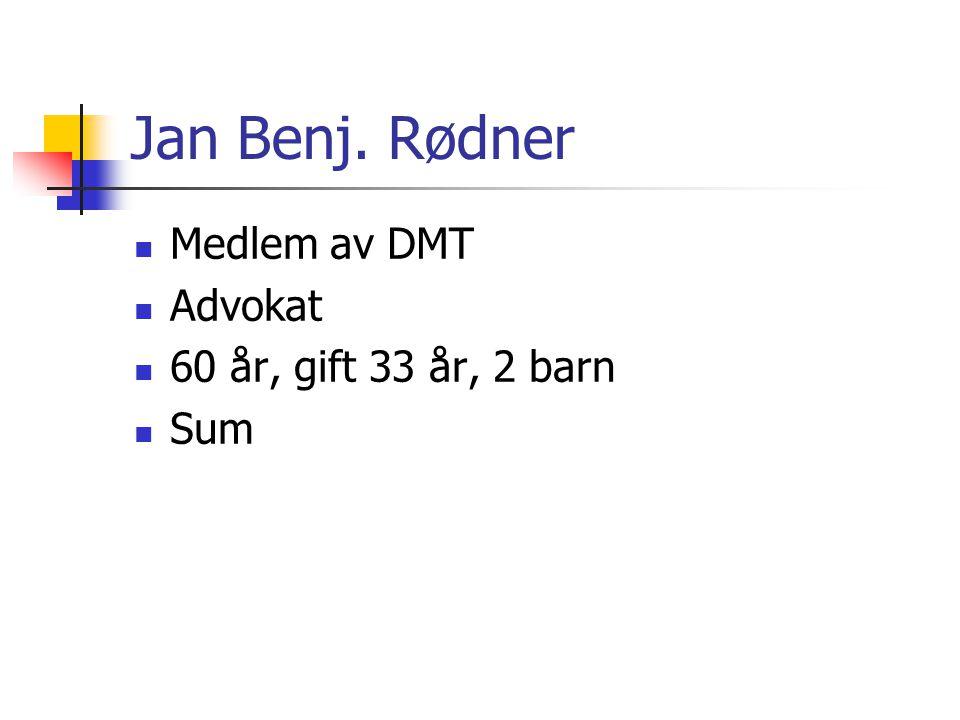 Jan Benj.Rødner  DMTs repr.