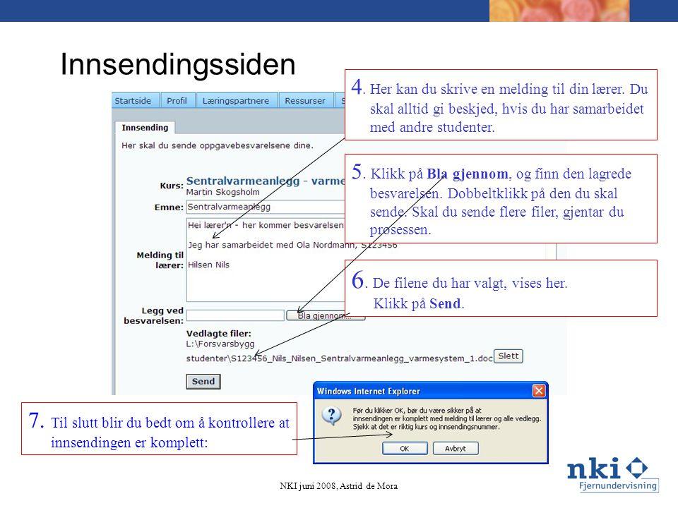 Når du har sendt inn en besvarelse, skjer dette: Din lærer får en e-post.