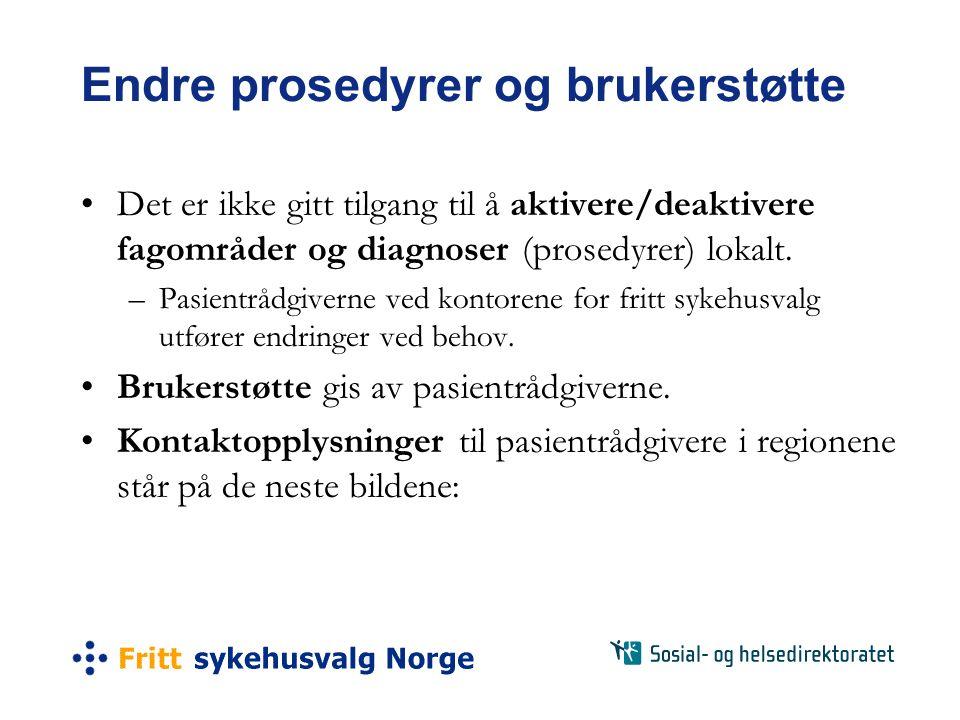 Endre prosedyrer og brukerstøtte •Det er ikke gitt tilgang til å aktivere/deaktivere fagområder og diagnoser (prosedyrer) lokalt.
