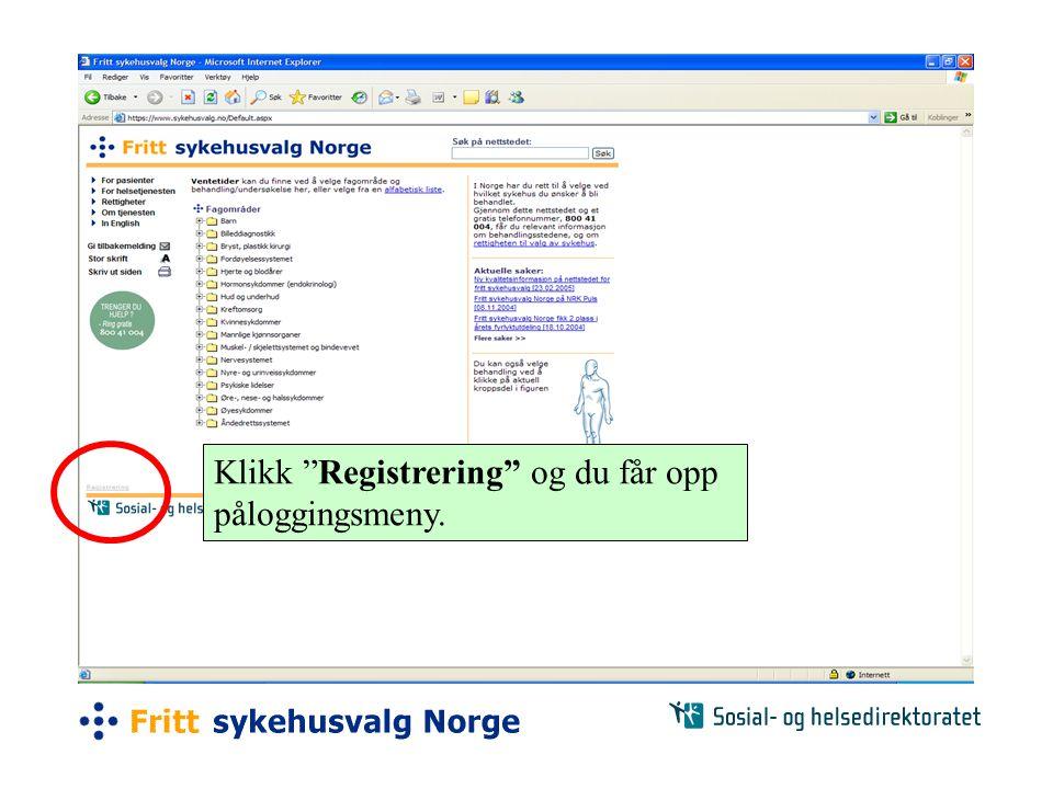 Klikk Registrering og du får opp påloggingsmeny.