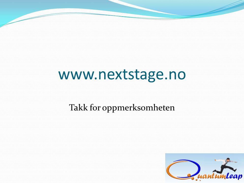 www.nextstage.no Takk for oppmerksomheten