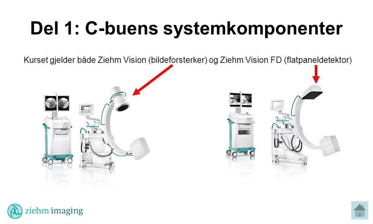 Del 1: C-buens systemkomponenter Kurset gjelder både Ziehm Vision (bildeforsterker) og Ziehm Vision FD (flatpaneldetektor)