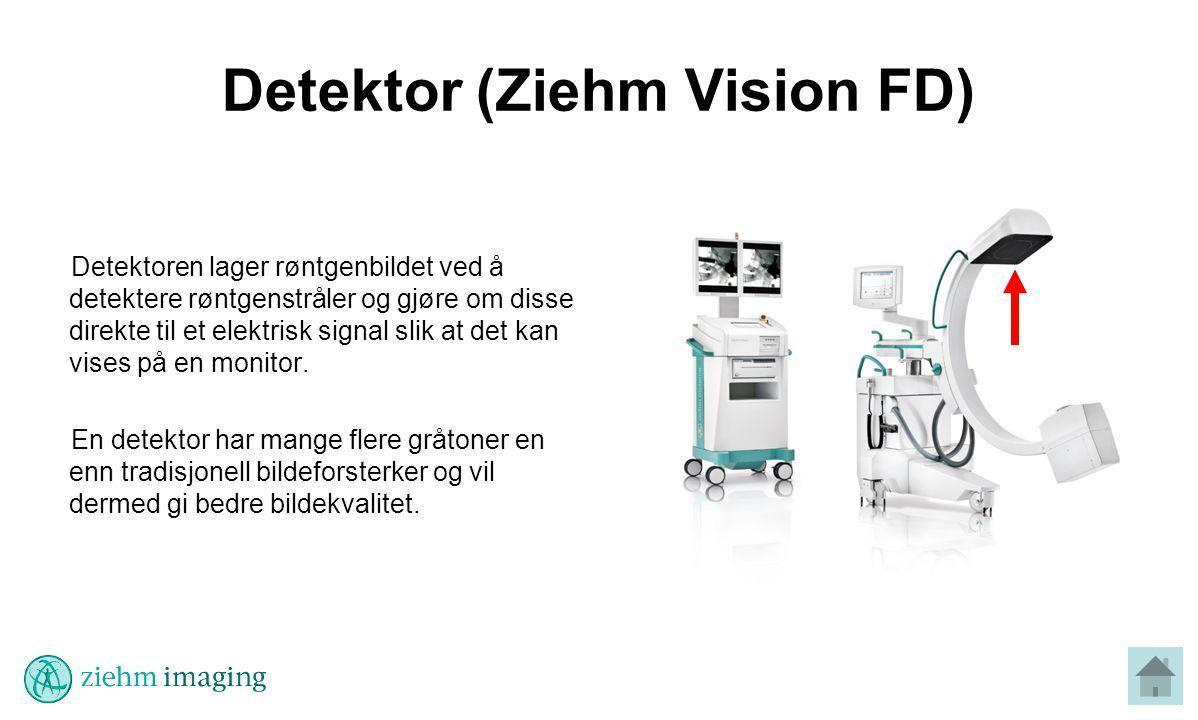 Detektor (Ziehm Vision FD) Detektoren lager røntgenbildet ved å detektere røntgenstråler og gjøre om disse direkte til et elektrisk signal slik at det kan vises på en monitor.