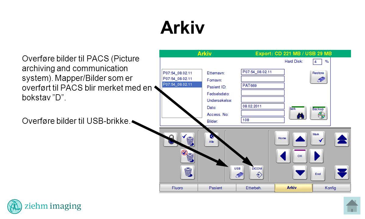 Arkiv Overføre bilder til PACS (Picture archiving and communication system).