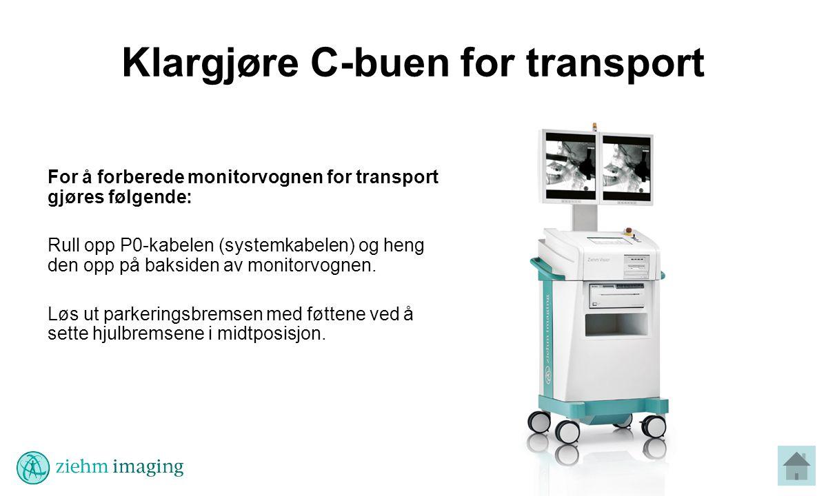 Klargjøre C-buen for transport For å forberede monitorvognen for transport gjøres følgende: Rull opp P0-kabelen (systemkabelen) og heng den opp på baksiden av monitorvognen.