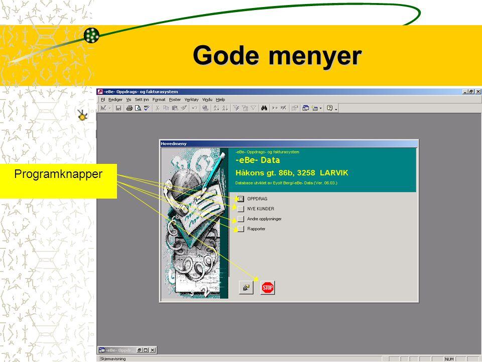 2 -eBe- Oppdrag og faktura Registrerer oppdrag..Genererer kunde- og aktivitetshistorikk.