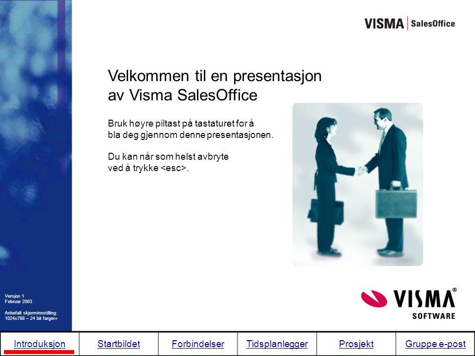 Startbildet Dette oversiktsbildet er det første skjermbildet som kommer opp etter at du har logget deg inn i Visma SalesOffice.